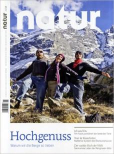 natur – Hochgenuss: Warum wir die Berge so lieben